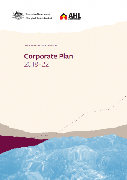 Aboriginal Hostels Limited Corporate Plan 2018-2022